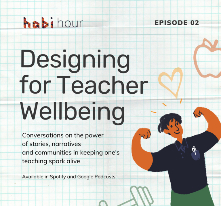 Habi Hour S1 Ep2: Designing for Teacher Wellbeing